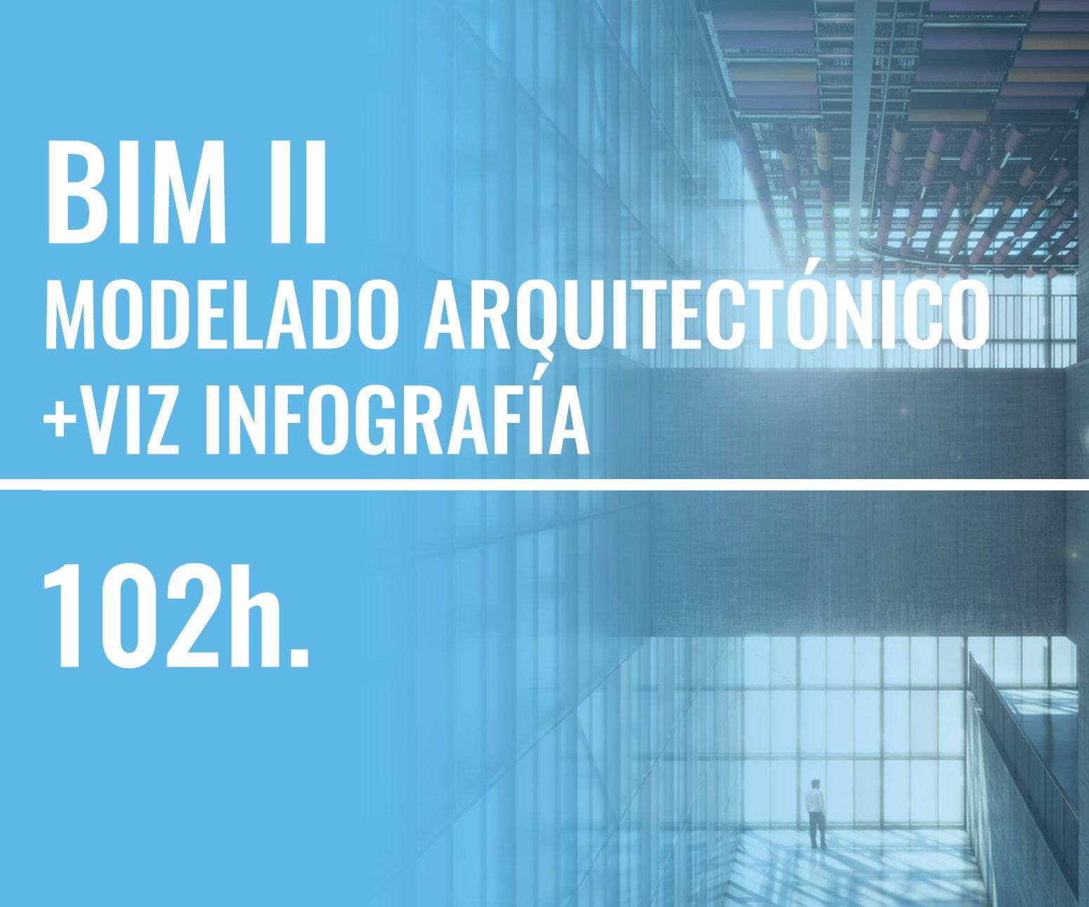 BIM II: Modelado Arquitectónico + VIZ Infografía Oficial Autodesk